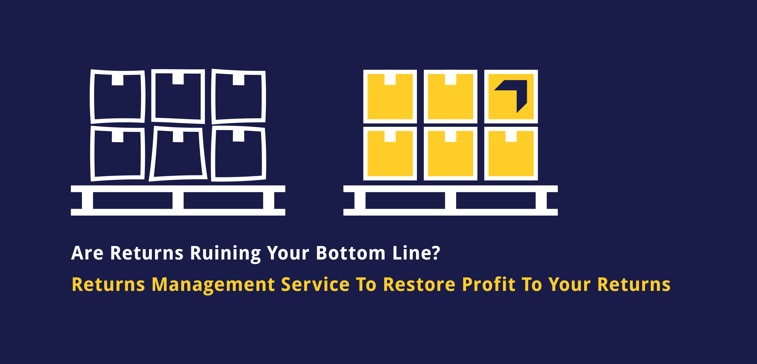 Ribble Restore, Returns Management